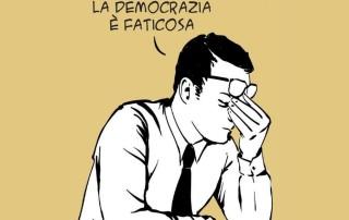 """Dettaglio vignetta Mauro Biani """"La democrazia è faticosa"""""""